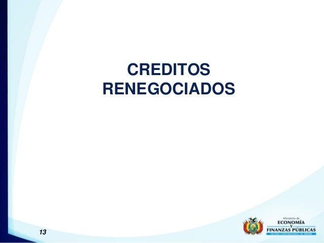 13 CREDITOS RENEGOCIADOS