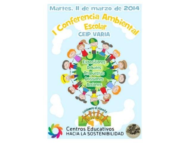 1. Exposiciones de los temas Infantil: RESIDUOS 1º Primaria: CONVIVENCIA 2º Primaria: MOVILIDAD 3º Primaria: ENTORNO NATUR...