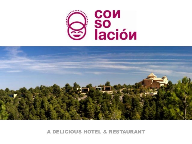 A DELICIOUS HOTEL & RESTAURANT