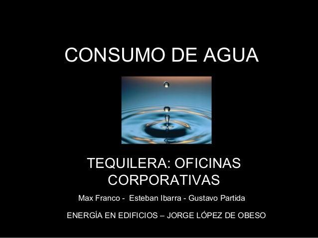 Presentacion consumo de agua - Oficinas de consumo ...