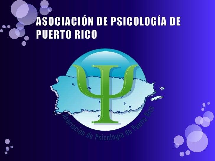 ASOCIACIÓN DE PSICOLOGÍA DE PUERTO RICO <br />