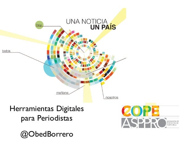 Herramientas Digitales para Periodistas @ObedBorrero