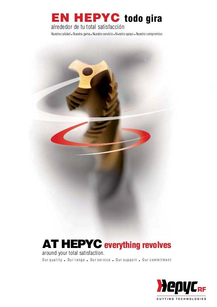EN HEPYC todo gira     alrededor de tu total satisfacción     Nuestra calidad Nuestra gama Nuestro servicio Nuestro apoyo ...