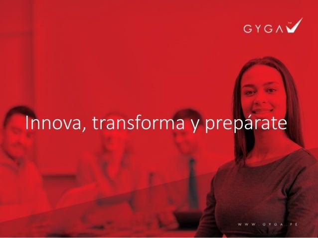 Innova, transforma y prepárate