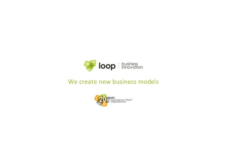 We create new business models