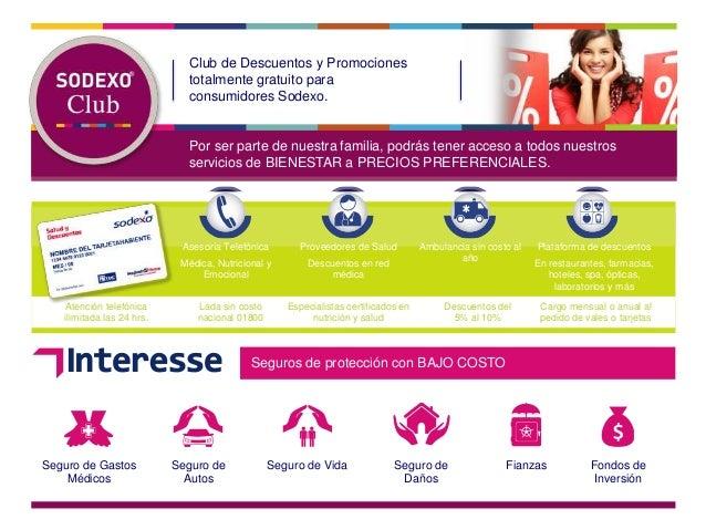 Seguro de Gastos Médicos Club de Descuentos y Promociones totalmente gratuito para consumidores Sodexo. Por ser parte de n...