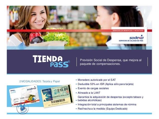 2 MODALIDADES: Tarjeta y Papel Previsión Social de Despensa, que mejora al paquete de compensaciones. Monedero autorizado ...