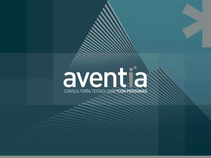 COMPAÑÍA         INNOVACION          CONSULTORÍA           TECNOLOGÍA   SERVICIOS     AVENTIA     EN UN FLASH   Fundada en...