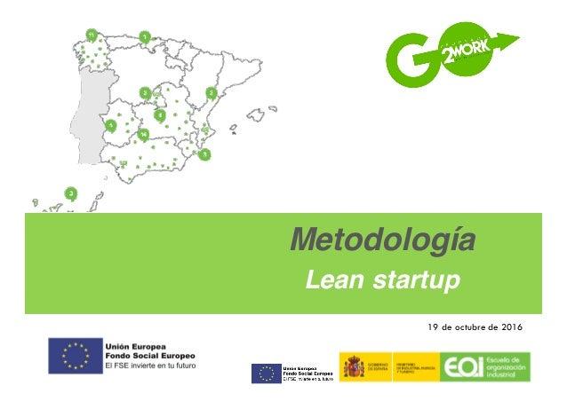 Metodología Lean startup 19 de octubre de 2016
