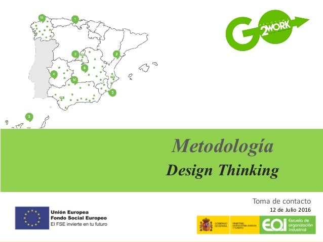 | Copyright 2016 © Thinkersco and/or its affiliates. All rights reserved| Metodología Design Thinking Toma	de	contacto 12	...