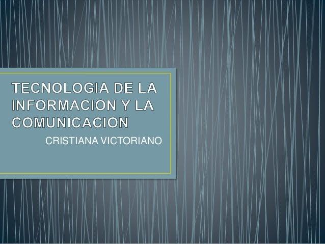 CRISTIANA VICTORIANO