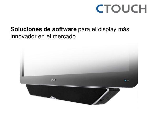Soluciones de software para el display más innovador en el mercado