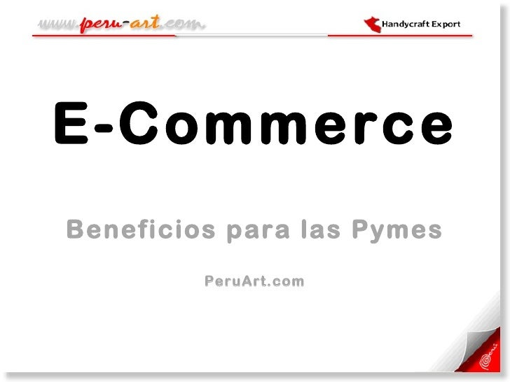 E-Commerce Beneficios para las Pymes PeruArt.com