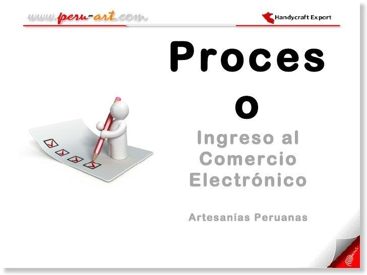 Proceso Ingreso al Comercio Electrónico Artesanías Peruanas