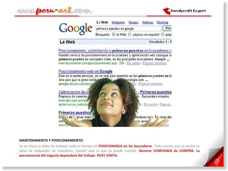 <ul><li>MANTENIMIENTO Y POSICIONAMIENTO :  </li></ul><ul><li>Ya en línea se debe de trabajar todo el tiempo en  POSICIONAR...