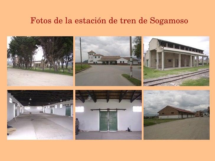 Fotos de la estaci ó n de tren de Sogamoso
