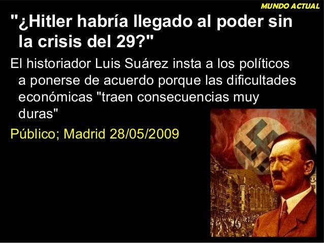 AUGE DEL FASCISMO  La Crisis de 1929, la paz mal resuelta de la 1ª Guerra Mundial y la incapacidad  de la democracia por r...