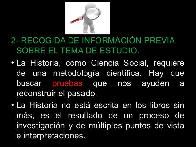 BUSCANDO PRUEBAS:  LAS FUENTES DE INFORMACIÓN HISTÓRICAS  29