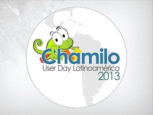 Chamiloplataforma de colaboracióneLearningConferencista:Sara BermúdezComunidad Chamilo Venezuela