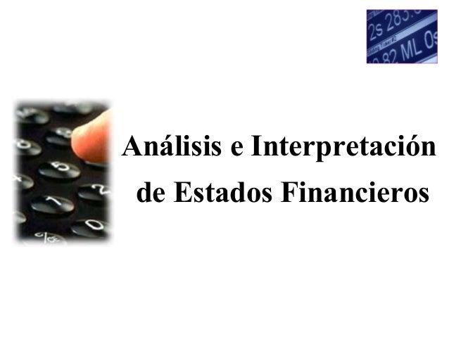 Análisis e Interpretaciónde Estados Financieros
