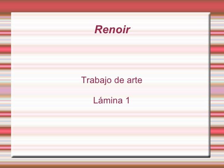 Renoir Trabajo de arte Lámina 1