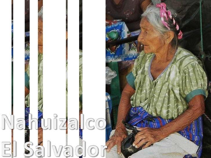Nahuizalco<br />El Salvador<br />