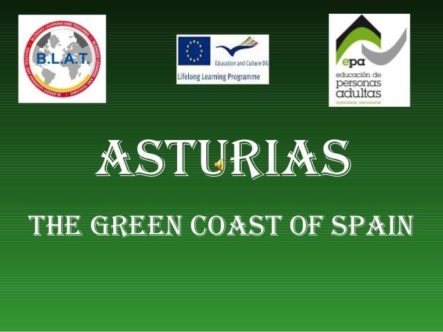 ASTURIASTHE GREEN COAST OF SPAIN
