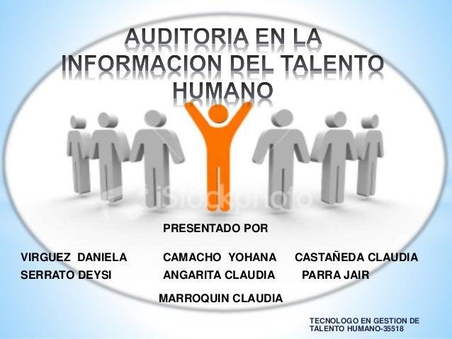 TECNOLOGO EN GESTION DE TALENTO HUMANO-35518 PRESENTADO POR ANGARITA CLAUDIA CAMACHO YOHANA CASTAÑEDA CLAUDIA MARROQUIN CL...