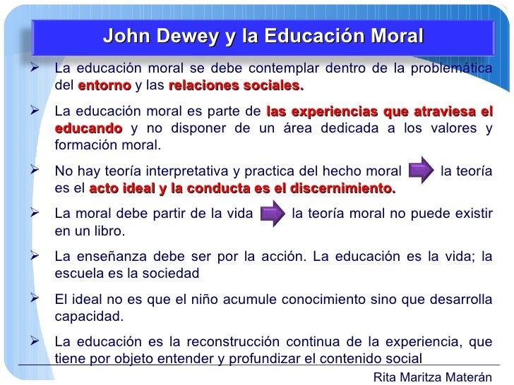 <ul><li>La educación moral se debe contemplar dentro de la problemática del  entorno  y las  relaciones sociales. </li></u...