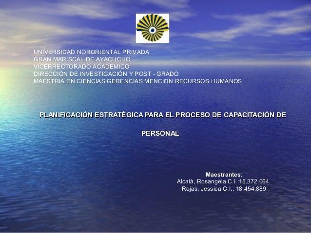 PLANIFICACIÓN ESTRATÉGICA PARA EL PROCESO DE CAPACITACIÓN DEPLANIFICACIÓN ESTRATÉGICA PARA EL PROCESO DE CAPACITACIÓN DE P...