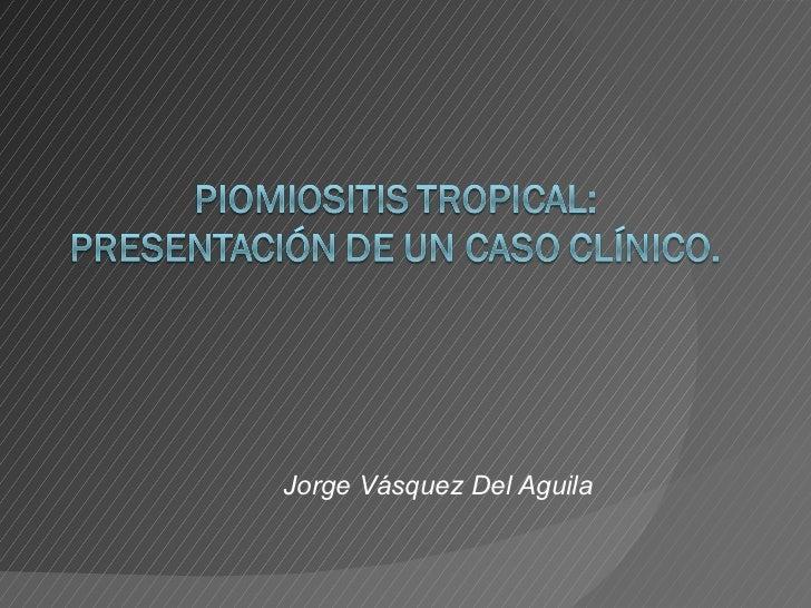 Jorge Vásquez Del Aguila