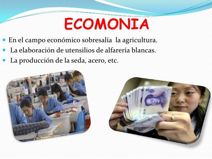 ECOMONIA En el campo económico sobresalía la agricultura. La elaboración de utensilios de alfarería blancas. La producc...