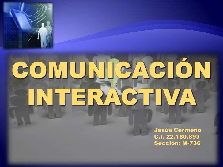 Jesús CermeñoC.I. 22.180.893Sección: M-736