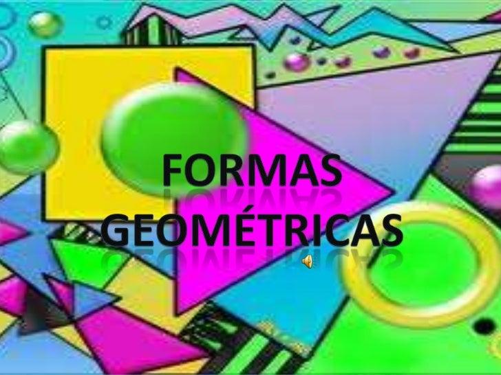 FORMAS geométricas<br />