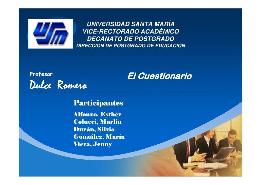 UNIVERSIDAD SANTA MARÍA   CURN      VICE-RECTORADO ACADÉMICO              DECANATO DE POSTGRADO           DIRECCIÓN DE POS...