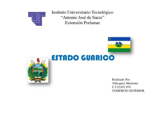 """Instituto Universitario Tecnológico      """"Antonio José de Sucre""""        Extensión PorlamarESTADO GUARICO                  ..."""