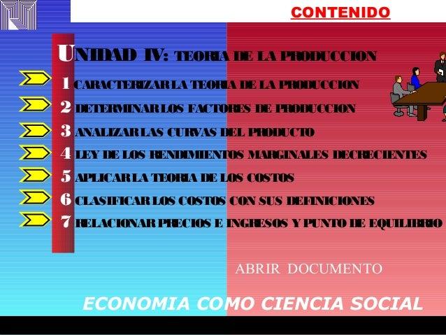 FREDY EFFFFFFFREDYFREDY EFFFFFFFREDY CONTENIDO 1CARACTERIZARLA TEORIA DE LA PRODUCCION 2 DETERMINARLOS FACTORES DE PRODUCC...