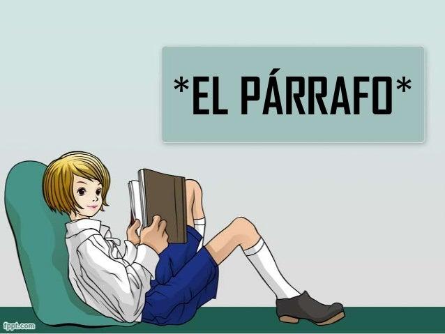 *EL PÁRRAFO*
