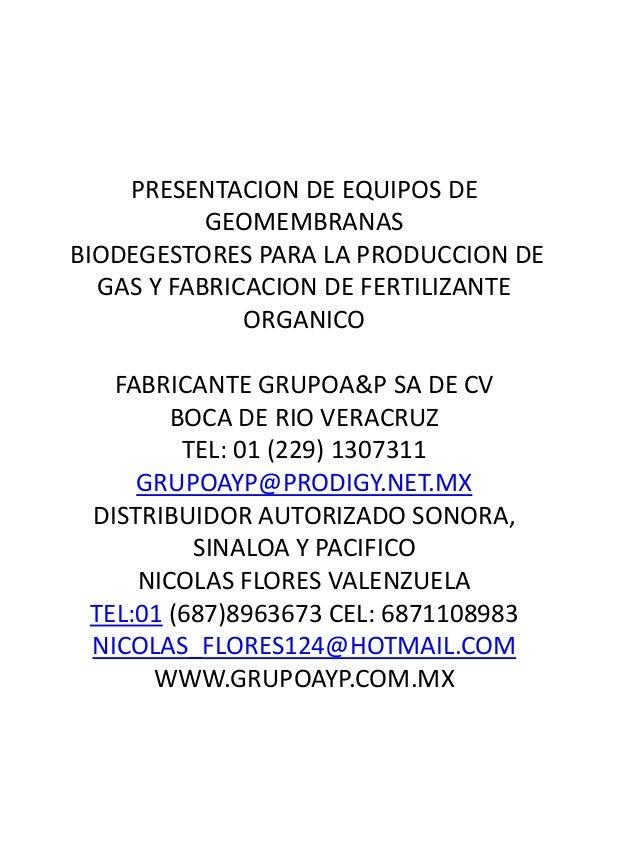 PRESENTACION DE EQUIPOS DE GEOMEMBRANAS BIODEGESTORES PARA LA PRODUCCION DE GAS Y FABRICACION DE FERTILIZANTE ORGANICO FAB...