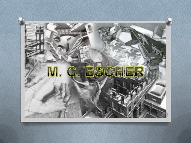 m. C . Escher