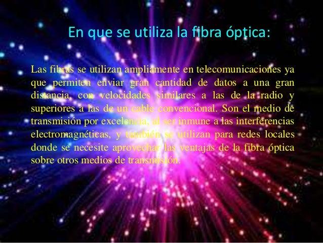 Presentacion De Fibra Optica De Mariana