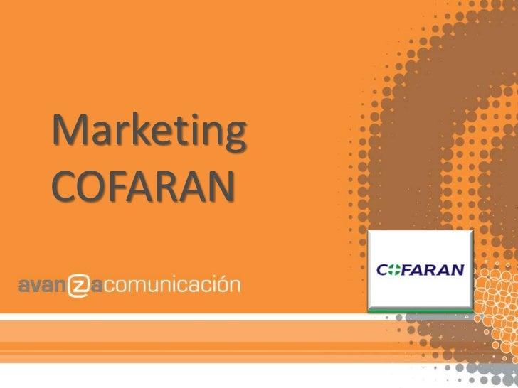 Marketing COFARAN<br />