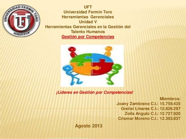 UFT Universidad Fermín Toro Herramientas Gerenciales Unidad V Herramientas Gerenciales en la Gestión del Talento Humanos G...