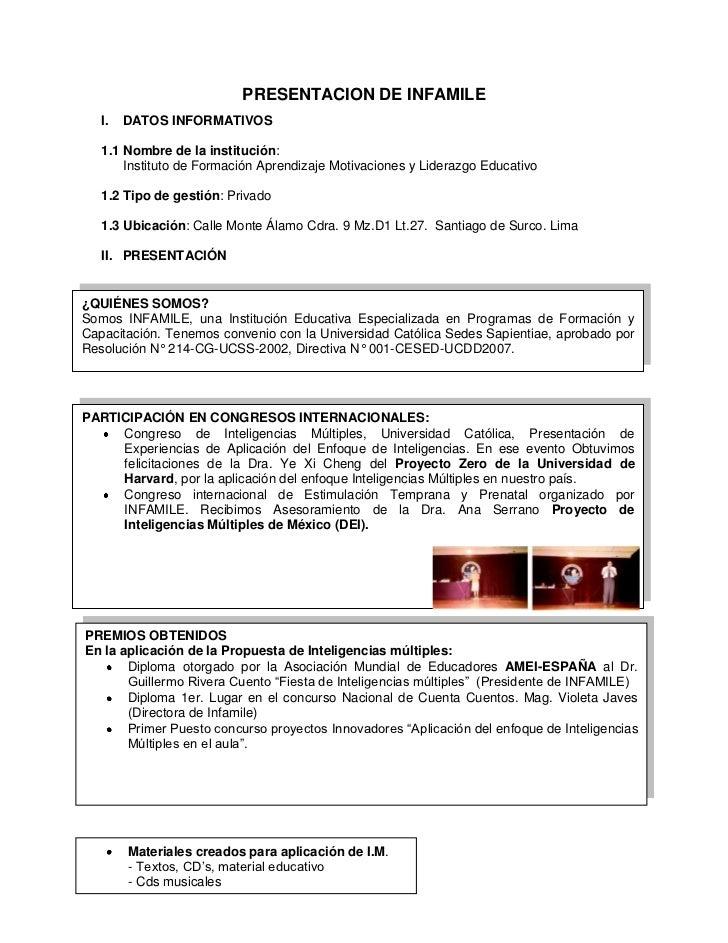PRESENTACION DE INFAMILE   I.   DATOS INFORMATIVOS   1.1 Nombre de la institución:       Instituto de Formación Aprendizaj...