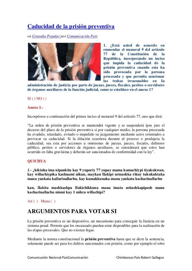 Caducidad de la prisión preventiva<br />en Consulta Popular por Comunicación País <br />22280-38931. ¿Está usted de acuerd...
