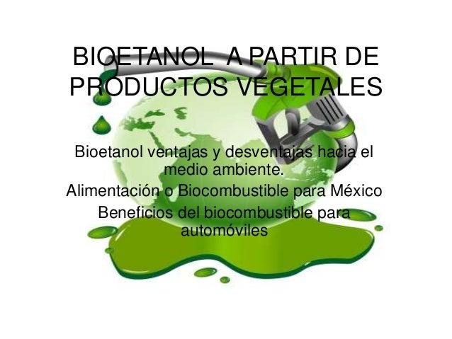Presentacion Del Bioetanol