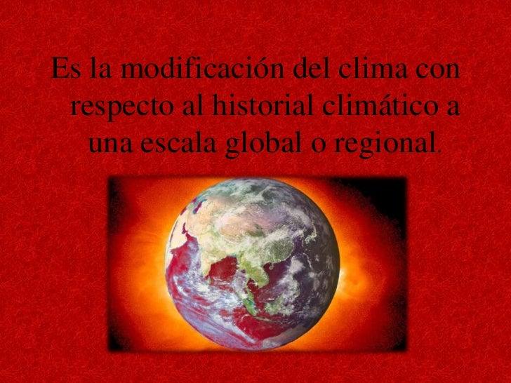 Presentacion del cambio climático Slide 3