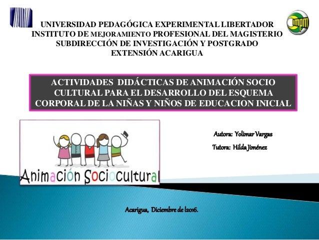 UNIVERSIDAD PEDAGÓGICA EXPERIMENTAL LIBERTADOR INSTITUTO DE MEJORAMIENTO PROFESIONAL DEL MAGISTERIO SUBDIRECCIÓN DE INVEST...