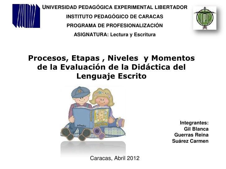 UNIVERSIDAD PEDAGÓGICA EXPERIMENTAL LIBERTADOR          INSTITUTO PEDAGÓGICO DE CARACAS          PROGRAMA DE PROFESIONALIZ...