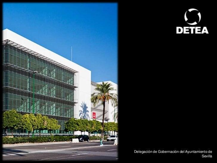Delegación de Gobernación del Ayuntamiento de                                       Sevilla